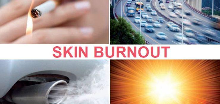Skin Burnout